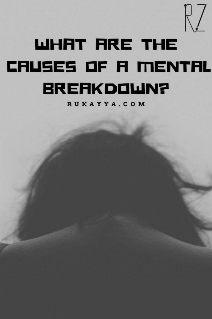 causes of mental breakdown