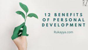 benefits of personal development, rukayya.com